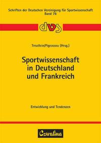 Sportwissenschaft in Deutschland und Frankreich