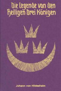 Die Legende von den Heiligen Drei Königen