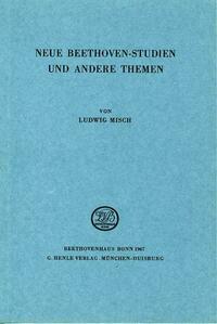Neue Beethoven-Studien und andere Themen