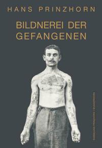 Bildnerei der Gefangenen