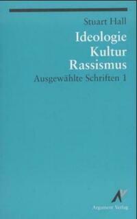 Ausgewählte Schriften / Ideologie, Kultur, Rassismus