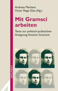 Mit Gramsci arbeiten