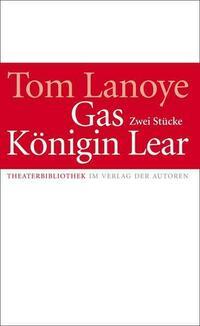 Königin Lear / Gas