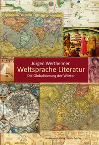 Weltsprache Literatur