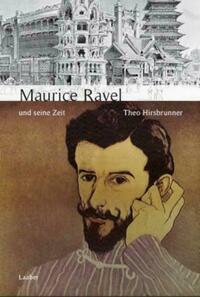 Maurice Ravel und seine Zeit