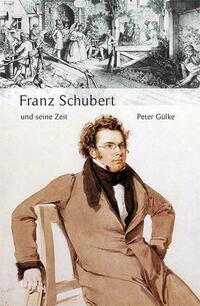 Franz Schubert und seine Zeit