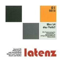 Latenz 01/2016 - Journal für Philosophie und Gesellschaft, Arbeit und Technik, Kunst und Kultur