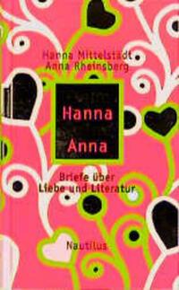 Liebe Hanna Deine Anna