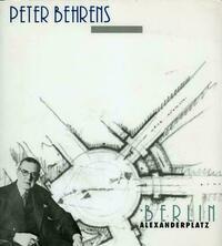 Peter Behrens - Berlin Alexanderplatz