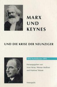 Marx und Keynes und die Krise der Neunziger