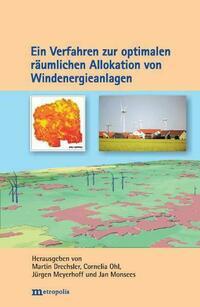 Ein Verfahren zur optimalen räumlichen Allokation von Windenergieanlagen