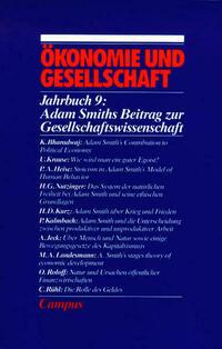 Ökonomie und Gesellschaft / Adam Smith über Ökonomie und Gesellschaft
