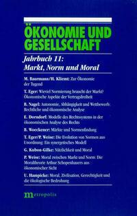 Ökonomie und Gesellschaft / Markt, Norm und Moral