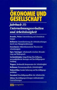 Ökonomie und Gesellschaft / Unternehmungsverhalten und Arbeitslosigkeit