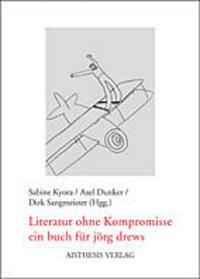 Literatur ohne Kompromisse