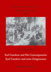 Karl Gutzkow and His Contemporaries - Karl...
