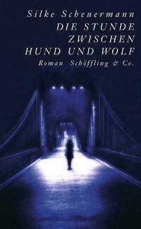 Die Stunde zwischen Hund und Wolf (Gebundene...