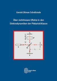 Über nichtlineare Effekte in den Elektrodynamiken der Plebańskiklasse