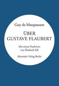 Über Gustave Flaubert