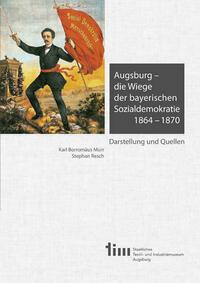 Augsburg – die Wiege der bayerischen...