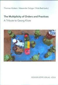The Multiplicity of Orders and Practices