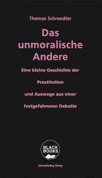 Das unmoralische Andere