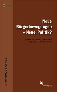Neue Bürgerbewegungen - Neue Politik?