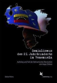 Sozialismus der 21. Jahrhunderts in Venezuela