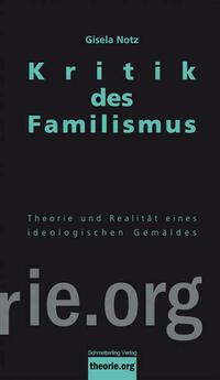 Kritik des Familismus
