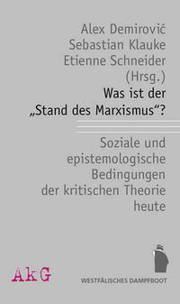 Was ist der Stand des Marxismus?