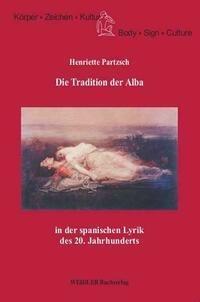Die Tradition der Alba in der spanischen Lyrik des 20. Jahrhunderts