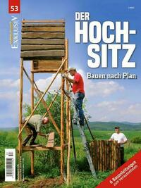 WILD UND HUND Exklusiv Nr. 53: Der Hochsitz inkl. DVD