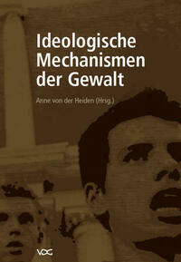 Ideologische Mechanismen der Gewalt