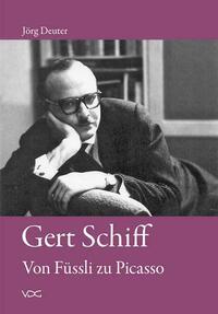 Gert Schiff. Von Füssli zu Picasso