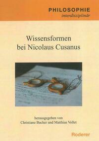 Wissensformen bei Nicolaus Cusanus