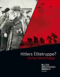Hitlers Elitetruppe?
