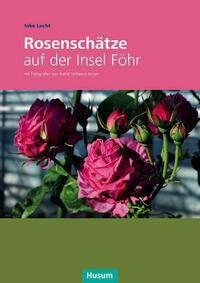 Rosenschätze auf der Insel Föhr