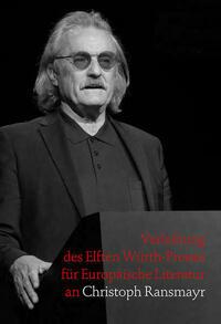 Verleihung des Elften Würth-Preises für Europäische Litetratur an Christoph Ransmayr