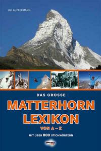 Das große Matterhorn-Lexikon