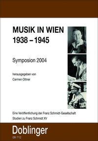 Studien zu Franz Schmidt / Musik in Wien...
