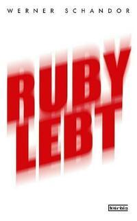 Ruby lebt
