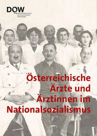 Österreichische Ärzte und Ärztinnen im Nationalsozialismus