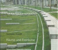Räume und Freiräume: IBA Emscher Park - Wohnsiedlung, Küppersbuschgelände Gelsenkirchen