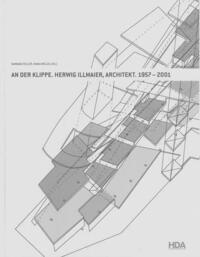 An der Klippe. Herwig Illmaier, Architekt....