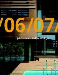 jahrbuch.architektur.HDA.graz/06/07