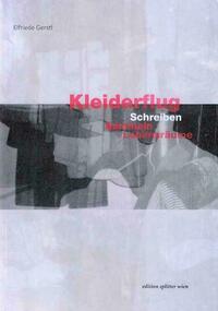 Elfriede Gerstl: Kleiderflug