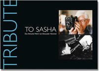 Tribute to Sasha. Das filmische Werk von Alexander Hammid