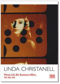 Linda Christanell - Wenn ich die Kamera öffne, ist sie rot