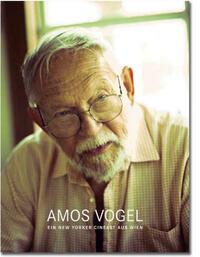 Amos Vogel - Ein New Yorker Cineast aus Wien