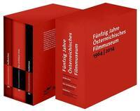 Fünfzig Jahre Österreichisches Filmmuseum: 1964 - 2014